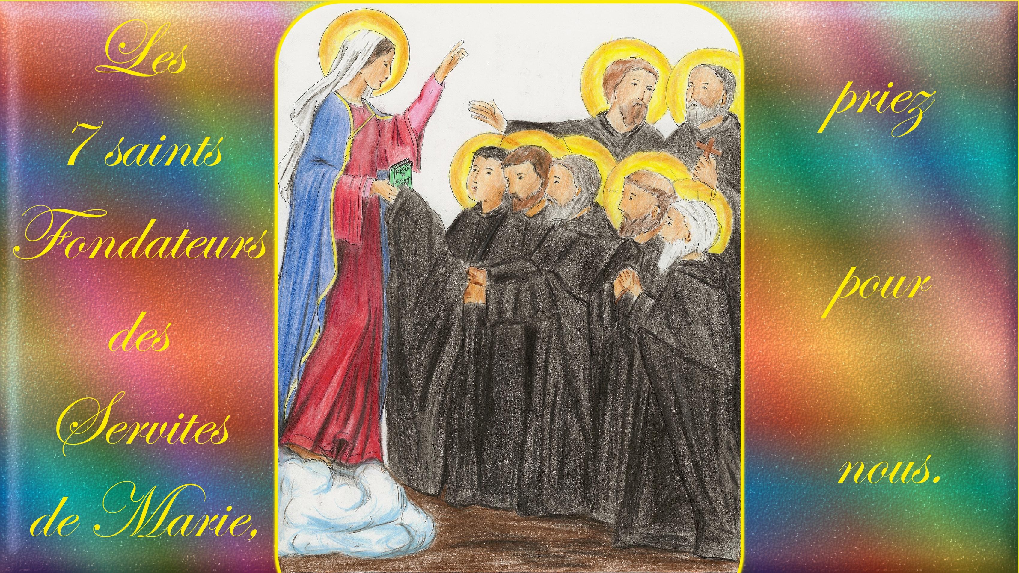 CALENDRIER CATHOLIQUE 2020 (Cantiques, Prières & Images) - Page 5 Les-7-sts-fondate...de-marie-570ab93