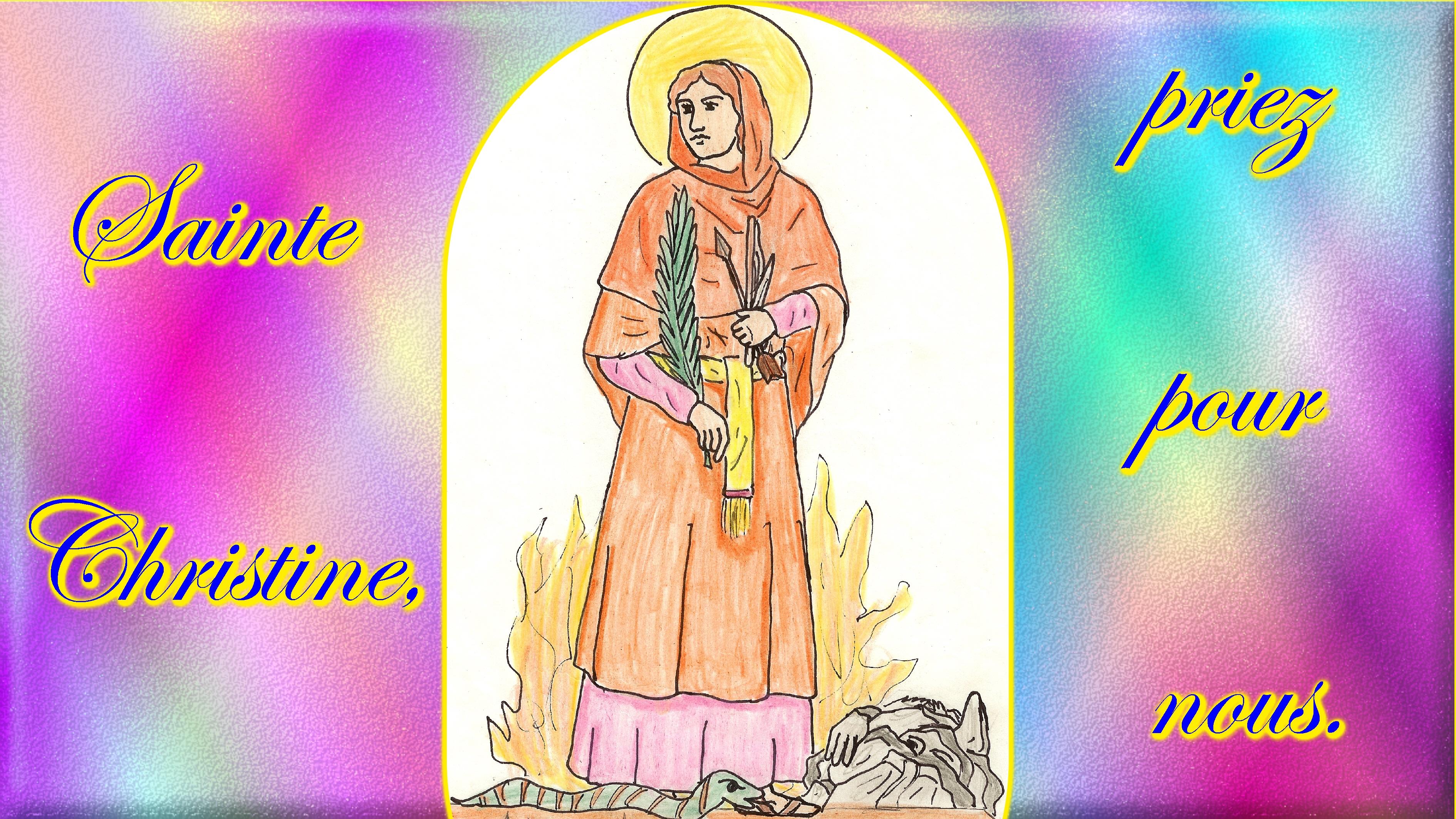 CALENDRIER CATHOLIQUE 2020 (Cantiques, Prières & Images) - Page 21 Ste-christine-579448b