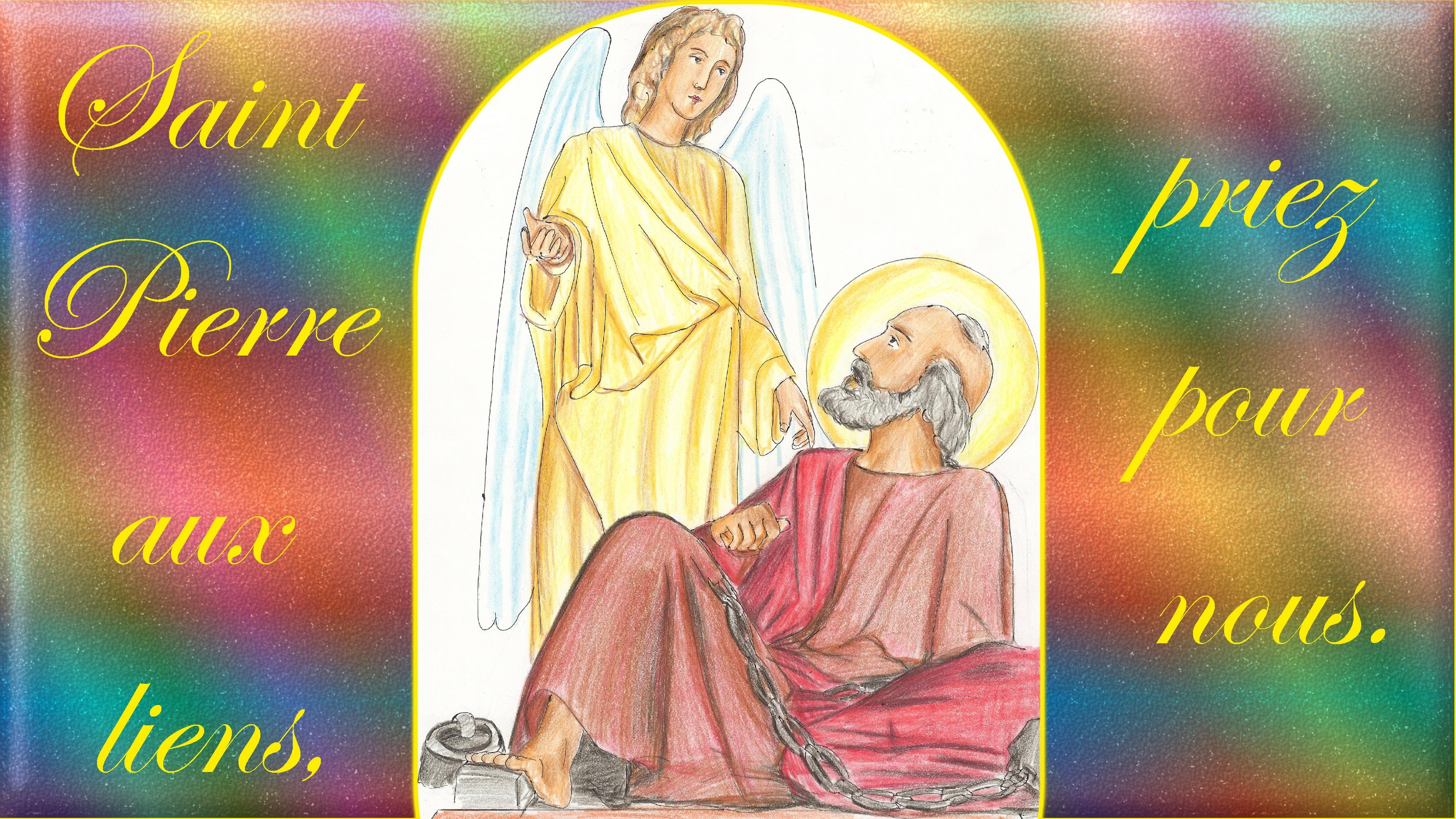 CALENDRIER CATHOLIQUE 2020 (Cantiques, Prières & Images) - Page 22 St-pierre-aux-liens-579969d